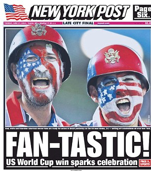The revenge over Ghana at the World Cup last night look too sweet to be ignored by the frontpage of the major newspapers in the United States for the first time in their history.
