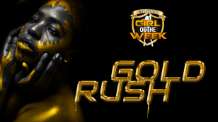 Girl of the week: Big Gold Rush