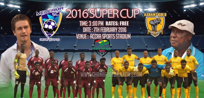 LIVE BUILD UP: Super Cup 2016-Ashanti Gold 0: 0 Medeama