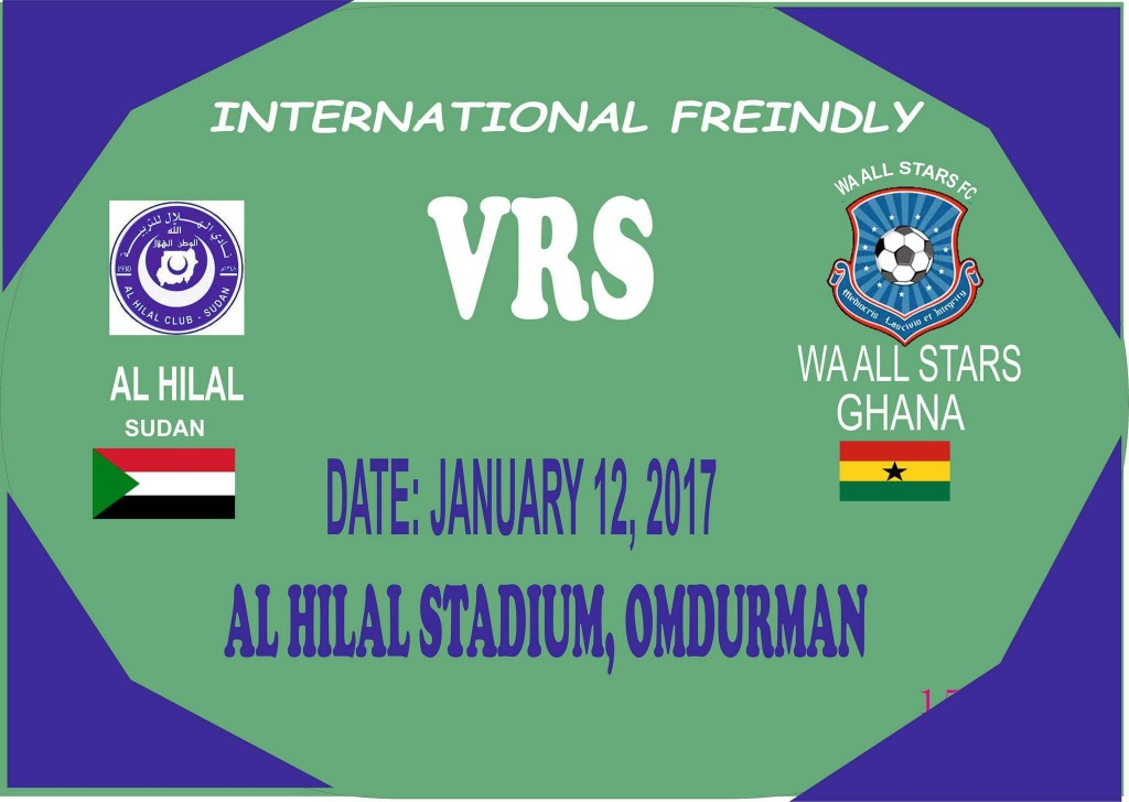 Ghana Premier League champions Wa All Stars play Sudanese side Al Hilal today
