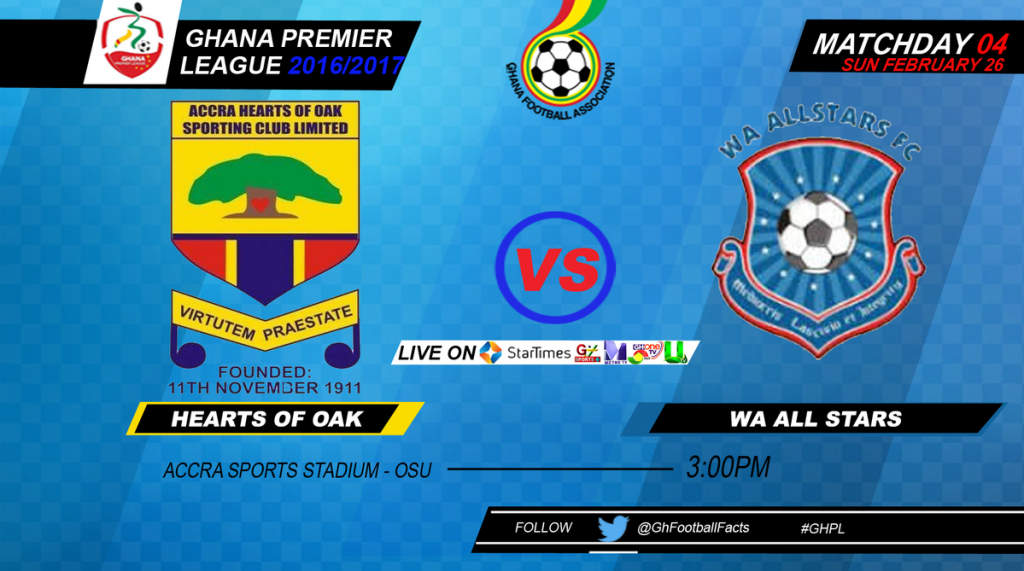 LIVE: Hearts of Oak - Wa All Stars - 2016/17 Ghana Premier League