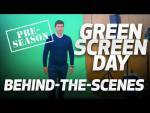 BEHIND-THE-SCENES: GREEN SCREEN DAY