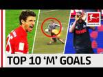 "Top 10 Goals - Players With ""M"" - Müller, Modeste & More"