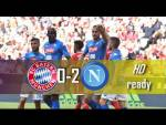 FC Bayern Vs Napoli (0-2) - All Goals & Extended Highlights - Audi Cup 2017 - 02/08/2017 HD