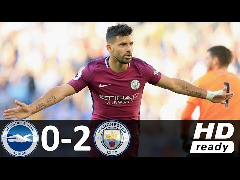 Brighton vs Manchester City 0-2 - All Goals & Highlights - 12/08/2017 HD