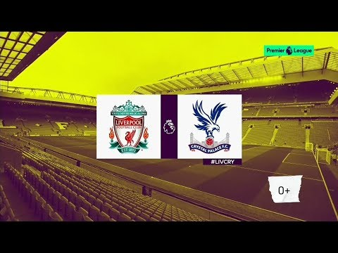 LIVERPOOL Vs CRYSTAL PALACE ● PREVIEW ● 19/08/2017