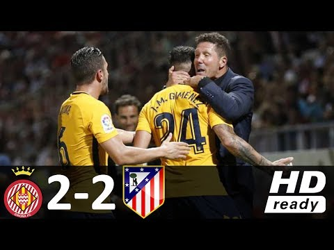 Girona vs Atletico Madrid 2-2 - All Goals & Highlights - La Liga 19/08/2017 HD