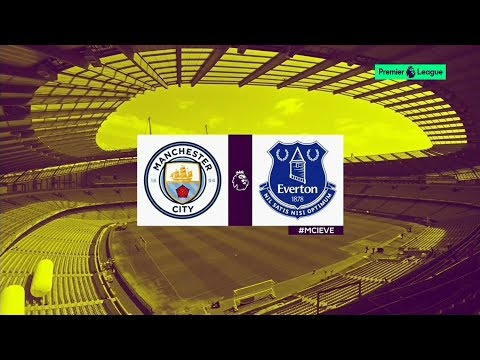 MANCHESTER CITY Vs EVERTON ● PREVIEW ● 21/08/2017