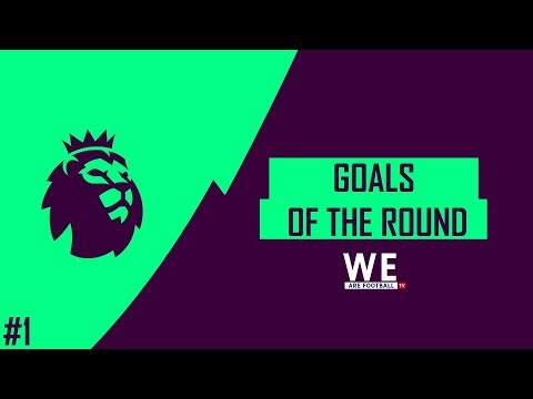#1 Premier League 2017/18 ● Best goals of the 2-nd tour #byWAF