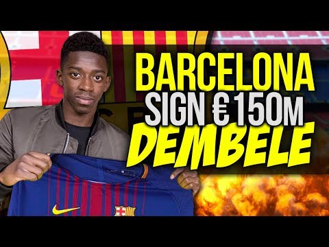 OFFICIAL: Barcelona CONFIRM Signing Of Ousmane Dembele For