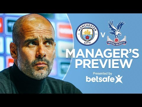 IT'S TOUGH TO PICK STARTING XI | Man City v Crystal Palace | Pep Guardiola Press Conference