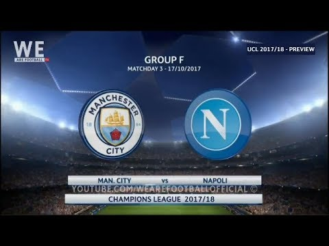 MANCHESTER CITY VS NAPOLI | PREVIEW 17/10/17 | #UCL