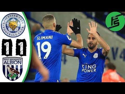 Leicester City vs West Brom 1-1 - Highlights & Goals - 16 October 2017