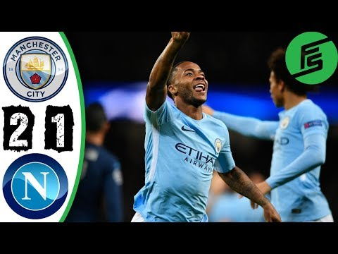 Manchester City vs Napoli 2-1 - Highlights & Goals - 17 October 2017