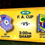 RE-LIVE: Wa All Stars 1-2 Hearts of Oak - 2017 MTN FA Cup