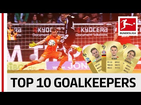 EA SPORTS FIFA 18 - Top 10 Goalkeepers: Neuer, Bürki & Co.