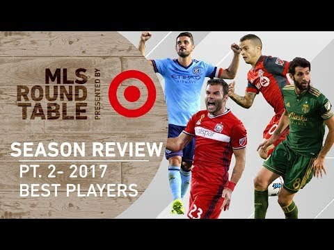 Best players of 2017 | MLS Round Table pres. by Target