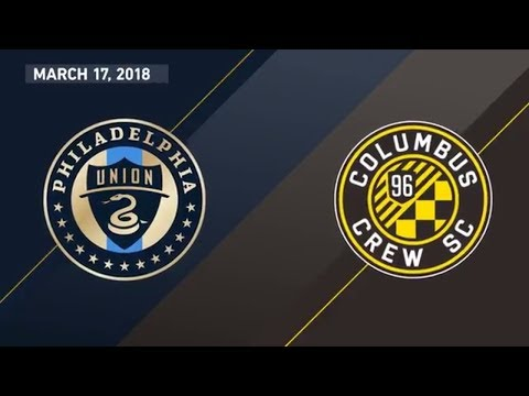 HIGHLIGHTS: Philadelphia Union vs. Columbus Crew | March 17, 2018