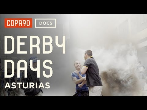 'Fighting Is What We Do Best' | Derby Days Asturias