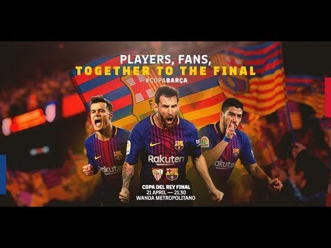 SEVILLA - BARÇA | Together to the final