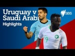 URUGUAY V SAUDI ARABIA HIGHLIGHTS - FIFA World Cup