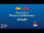 FIFA World Cup™ 2018: ESP vs MAR: Spain - Pre-Match Press Conference