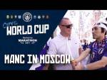 MAN CITY TV IN MOSCOW | World Cup 2018 | ????????