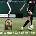 Ghana: 2018 African Women Cup of Nations qualifying teams complete