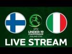 Finland vs. Italy: UEFA Under-19 Championship LIVE!