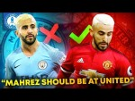 """Riyad Mahrez Should Have Signed For Manchester United""  