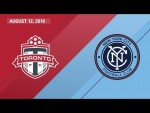 HIGHLIGHTS: Toronto FC vs. New York City FC | August 12, 2018