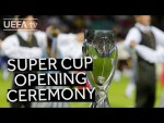 ATLÉTICO 4-2 REAL MADRID: Watch the 2018 UEFA Super Cup Opening Ceremony in full!!
