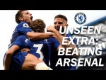 Chelsea 3-2 Arsenal! | Unseen Extra