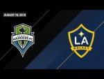 HIGHLIGHTS: Seattle Sounders FC vs. LA Galaxy   August 18, 2018