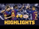 HIGHLIGHTS | BARÇA 4-0 PSV Eindhoven