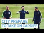 CITY PREPARE TO TAKE ON CARDIFF | TRAINING | MAN CITY