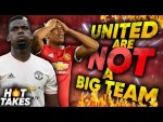 """""""Manchester United Are NOT A Big Club"""" 