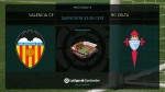 Preview: Valencia CF v RC Celta