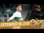Elche CF vs Málaga CF (2-0) - Extended Highlights
