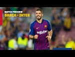 BARÇA - INTER | Match preview