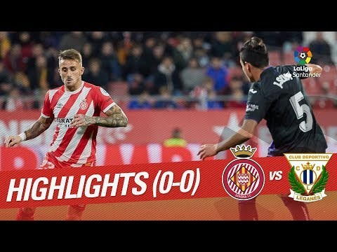 Resumen de Girona FC vs CD Leganés (0-0)