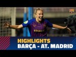 [HIGHLIGHTS] FC Barcelona Women's Team 2-1 At. Madrid