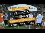 #UEL Fixture Flashback: Valencia 5-5 Bremen (2009/10 Round of 16)