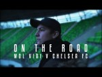 On The Road: Hungary - MOL Vidi v Chelsea FC