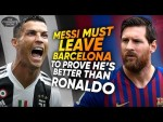 """""""Messi Must LEAVE Barcelona To Prove He's Better Than Ronaldo""""   The Comments Show"""