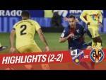 Highlights SD Huesca vs Villarreal CF (2-2)