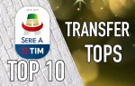 Top 10: Serie A Summer Transfers