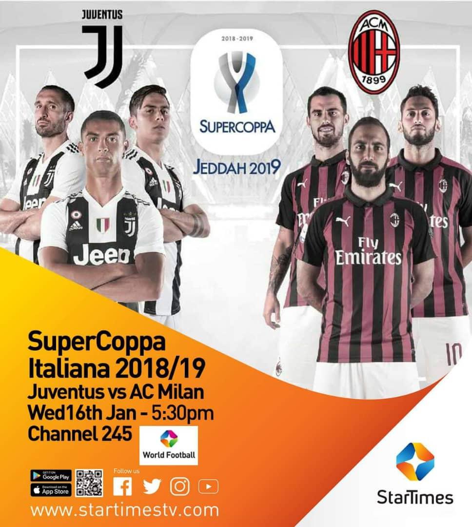 StarTimes to broadcast Juventus vs. AC Milan Supercoppa Italiana match