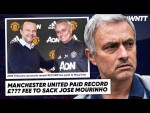 WE FOUND OUT THE INSANE AMOUNT IT COST MAN UNITED TO SACK MOURINHO!   #WNTT