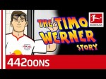 The Story Of Timo Werner - Powered By 442oons